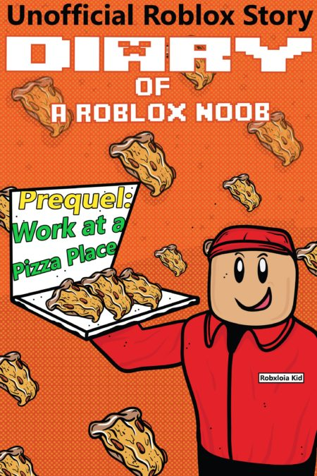 Work At A Pizza Place New Roblox Work At A Pizza Place Kaerfiren Series Prequel Robloxia Kid